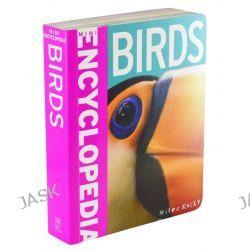 Birds, Mini Encyclopedia by Belinda Gallagher, 9781782094432.