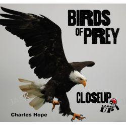 Birds of Prey, Closeup by Charles Hope, 9781742033341.