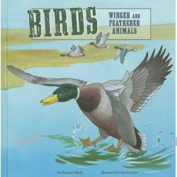Birds, Winged and Feathered Animals by Suzanne Slade, 9781404855229.