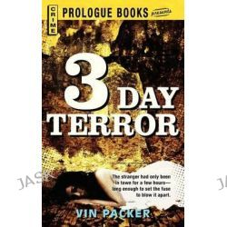 3 Day Terror by Vin Packer, 9781440556135.