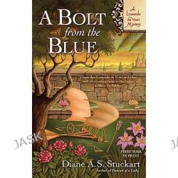 A Bolt from the Blue, Leonardo Da Vinci Mystery by Diane A S Stuckart, 9780425232170.