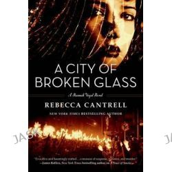 A City of Broken Glass, Hannah Vogel Novels by Rebecca Cantrell, 9780765327369.