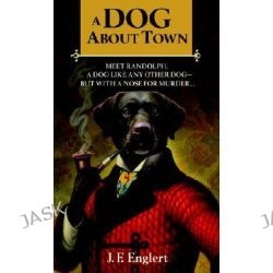 A Dog about Town by J F Englert, 9780440243632.