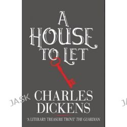 A House to Let, Hesperus Classics by Charles Dickens, 9781843910855.