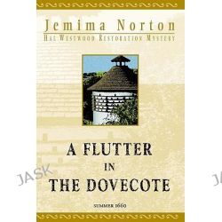 A Flutter in the Dovecote by Jemima Norton, 9780974094908.
