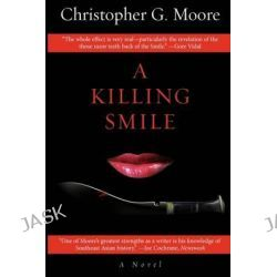 A Killing Smile by Christopher G Moore, 9789749233573.