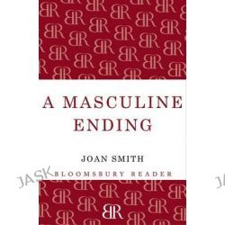A Masculine Ending by Joan Smith, 9781448208098.