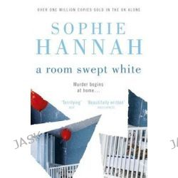 A Room Swept White, Culver Valley Crime by Sophie Hannah, 9780340980644.
