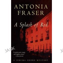 A Splash of Red, Jemima Shore Mysteries by Antonia Fraser, 9780393316872.