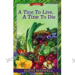 A Tine to Live, a Tine to Die, Local Foods Mysteries by Edith Maxwell, 9780758284617.