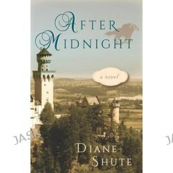 After Midnight by Diane Shute, 9781631529139.