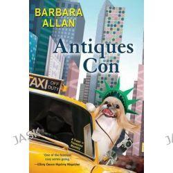 Antiques Con, Trash 'n' Treasures Mysteries by Barbara Allan, 9780758263643.