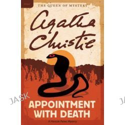 Appointment with Death, A Hercule Poirot Mystery by Agatha Christie, 9780062073921.