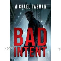 Bad Intent by Michael Tabman, 9781590954829.