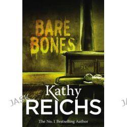 "Bare Bones, Temperance ""Bones"" Brennan Mystery 6 by Kathy Reichs, 9780099441472."
