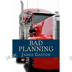Bad Planning, An Asher Mystery by Msgr James Gaston, 9781495278136.
