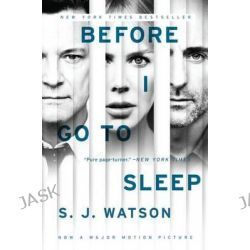 Before I Go to Sleep Tie-In by S J Watson, 9780062353887.