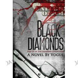 Black Diamonds by Vogue, 9780988800441.