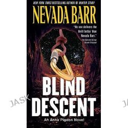 Blind Descent, Anna Pigeon Mysteries by Nevada Barr, 9780425230633.