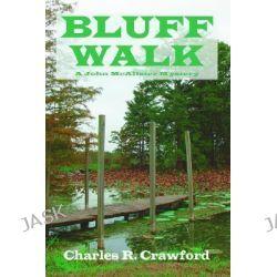 Bluff Walk by Charles Crawford, 9780865344396.