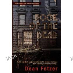 Book of the Dead by Dean Fetzer, 9780956158147.