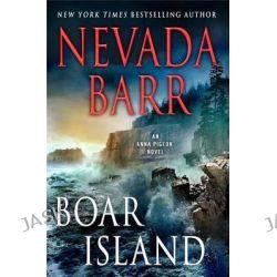 Boar Island, Anna Pigeon Mysteries by Nevada Barr, 9781250064691.