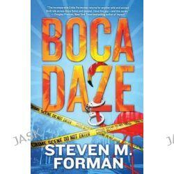 Boca Daze, Eddie Perlmutter by Steven M Forman, 9780765375186.