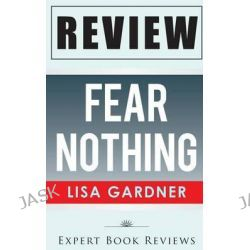 Book Review, Fear Nothing: (Detective D. D. Warren) by Expert Book Reviews, 9781495483141.