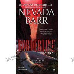 Borderline, Anna Pigeon by Nevada Barr, 9780425233788.