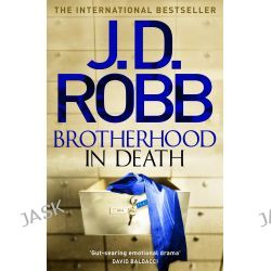 Brotherhood in Death, In Death by J. D. Robb, 9780349410784.
