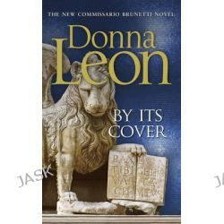 By Its Cover, Brunetti by Donna Leon, 9780434023028.