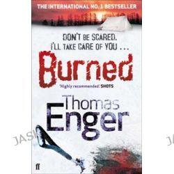 Burned, Henning Juul by Thomas Enger, 9780571272259.