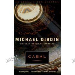 Cabal, An Aurelio Zen Mystery by Michael Dibdin, 9780375707704.