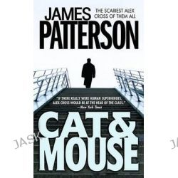 Cat & Mouse, Alex Cross Series : Book 4 by James Patterson, 9780446606189.