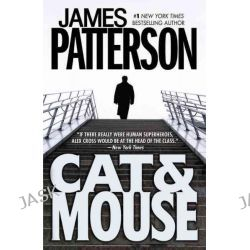 Cat & Mouse, Alex Cross Series : Book 4 by James Patterson, 9780446692649.