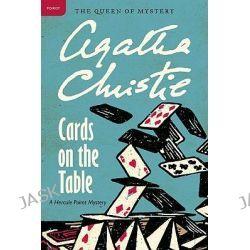 Cards on the Table, A Hercule Poirot Mystery by Agatha Christie, 9780062073730.