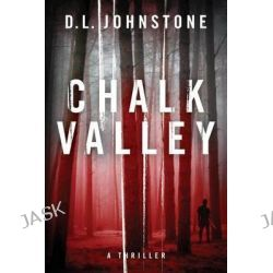 Chalk Valley by D L Johnstone, 9781482000252.