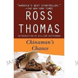 Chinaman's Chance by Ross Thomas, 9780312334147.