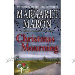 Christmas Mourning, Deborah Knott Mysteries (Paperback) by Margaret Maron, 9780446555791.