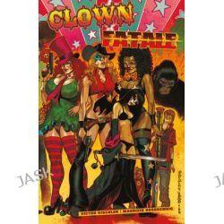 Clown Fatale, Clown Fatale by Victor Gischler, 9781616554347.