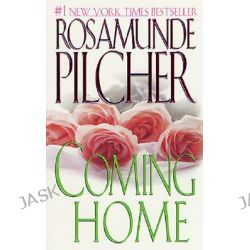 Coming Home by Rosamunde Pilcher, 9780312958121.