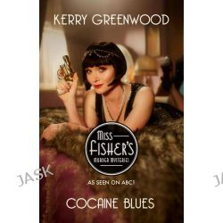Cocaine Blues, A Phryne Fisher Mystery : Book 1 by Kerry Greenwood, 9781742377438.