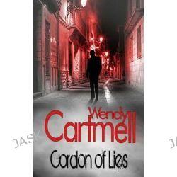 Cordon of Lies, A Sgt Major Crane Crime Thriller by Wendy Cartmell, 9781491214428.