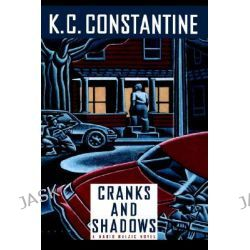 Cranks and Shadows by K. C. Constantine, 9780892965434.