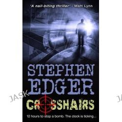 Crosshairs by Stephen Edger, 9781500111939.