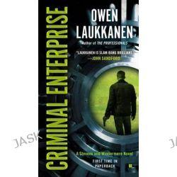 Criminal Enterprise, Stevens and Windermere Novels by Owen Laukkanen, 9780425264706.