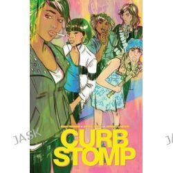 Curb Stomp by Ryan Ferrier, 9781608867776.