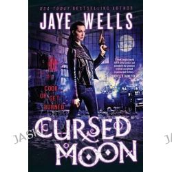 Cursed Moon, Prospero's War by Jaye Wells, 9780316228466.