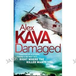 Damaged, Maggie O'dell by Alex Kava, 9780751543353.