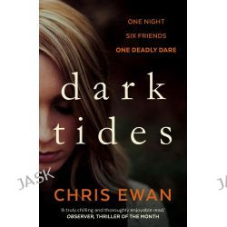 Dark Tides by Chris Ewan, 9780571307456.